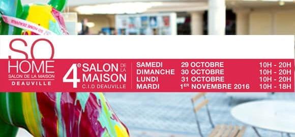 Salon So Home Deauville 2016 - 2