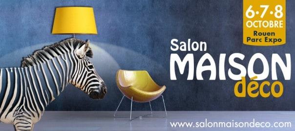 Salon maison déco Rouen 2017